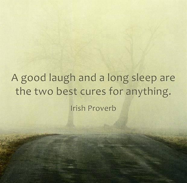 GOOD LAUGH AND SLEEP ARE HEALING
