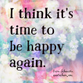 Time to be happy again